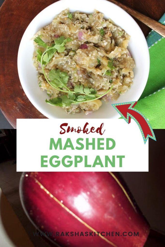 Smoked mashed eggplant or brinjal bharta