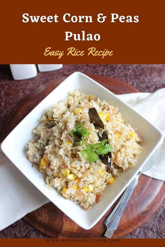 sweet corn peas pulao recipe