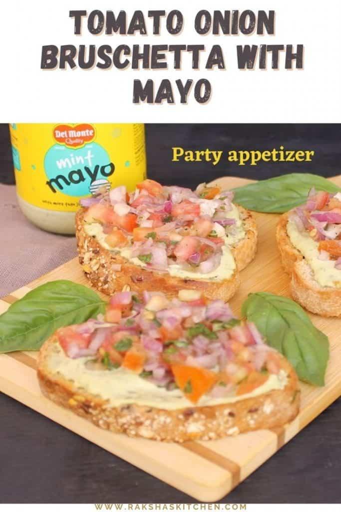 Tomato Onion Bruschetta With Mayo