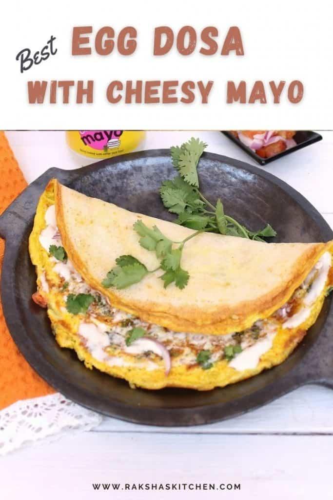Egg Dosa with mayonnaise