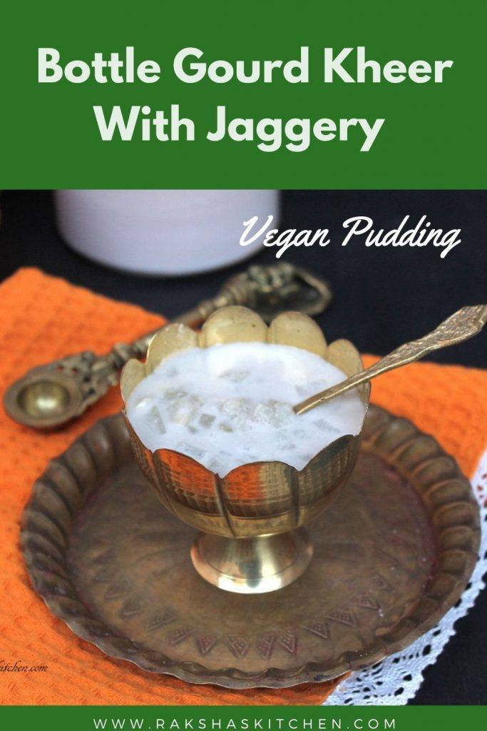 Bottle gourd kheer with jaggery