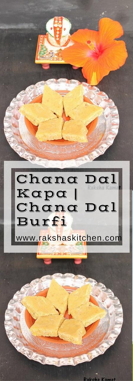 Chana Dal Burfi, Chana Dal Kapa