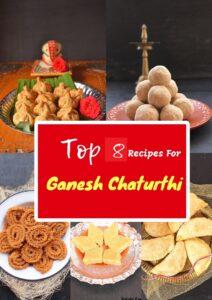 Top 8 Ganesh Chaturthi recipes
