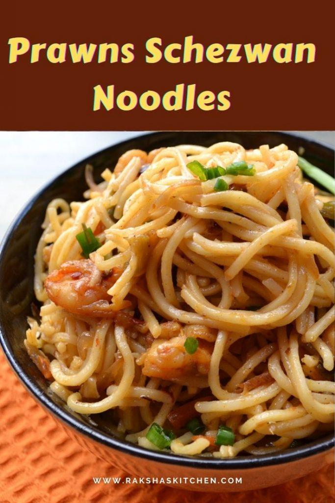 Shrimp Schezwan noodles